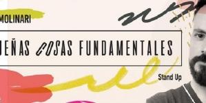 """""""Pequeñas cosas fundamentales"""" de Pablo Molinari"""