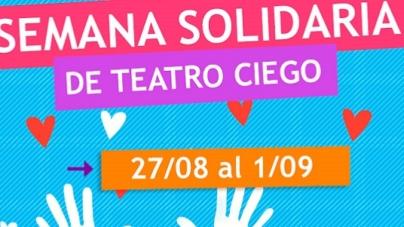 El Teatro Ciego en la Semana Solidaria  a beneficio de la Fundación Si