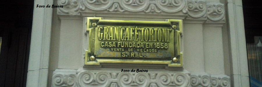 El Café Tortoni. Historia viva de una ciudad