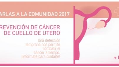 Charlas a la Comunidad 2017: Cáncer de cuello de útero
