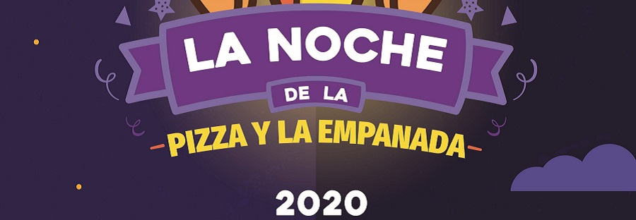 """Llega la Noche más esperada del año: """"La Noche de la Pizza y La Empanada 2020"""""""